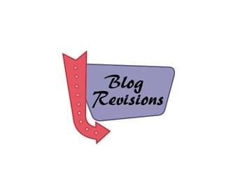 Additional Blog Revisions - Custom Blog, Professional Blog, Blog Writer, Blog Writing Service, Custom Blog Post, Writer, Website Writing