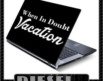 When In Doubt Vacation (Decal)