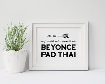 The Mindy Project Poster- My Warrior Name is Beyonce Pad Thai, Mindy Lahiri, Mindy Kaling, Female Empowerment, Office Art, Gift for Her