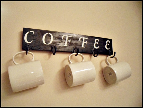 Coffee Cup Holder Mug Holder Kitchen Signs Coffee Decor Coffee Bar