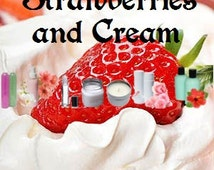 Strawberries and Cream - Scented Body Products & Candles - Shower Gel, Body Spray, Body Lotion, Body Powder, Perfume Oil, Scented Soap