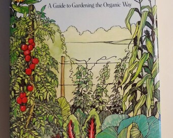 1978 Book: The Prosperous Garden, a guide to gardening the organic way by James Jankowiak - Rodale Press