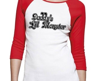 Daddy's Lil Monster Ladies T-shirt Harley Quinn Costume Shirt Halloween Suicide Squad Top