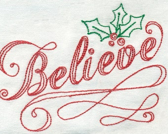 Christmas - Script Believe and Holly Embroidery Design - Instant Digital Download