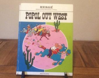 Popol out West