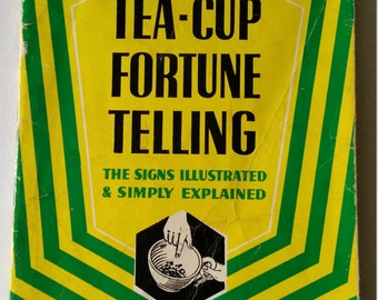 Vintage Tea-Cup Fortune Telling Book By Minetta. Tea-Cup Fortune Telling. The Signs Illustrated And Simply Explained. Fortune Telling Book