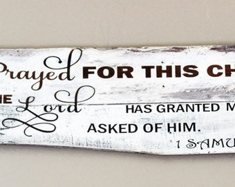 I Prayed For This Child Rustic Pallet Wood Sign - Rustic Nursery Sign - 1 Samuel 1:27 Bible Verse Wall Art - Baby Shower Gift