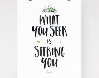 "Rumi quote, zen art, inspirational quote, ""What you seek is seeking you"", zen wall decor, typography wall art"