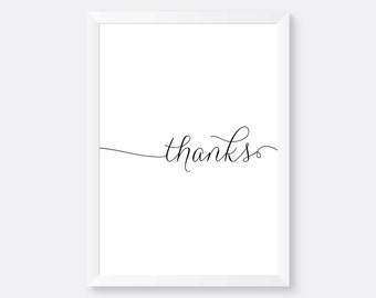 Thanks Poster, Print, Wall Art, Wall Prints, Typography Print, Wall Decor, Home Decor, Decor, Decoration, Interior Design, Quotes