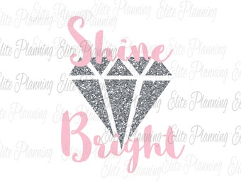Diamond SVG, Shine Bright svg, Vector, Cutting File, EPS, JPEG, Cricut, Silhouette, Vector Files, Clip Art, Dfx, Glitter Vector File
