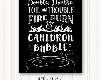 Halloween Art Print - Double Double Toil and Trouble - Halloween Wall Decor - Halloween Printable - Halloween Sign - 8x10 - Instant Download