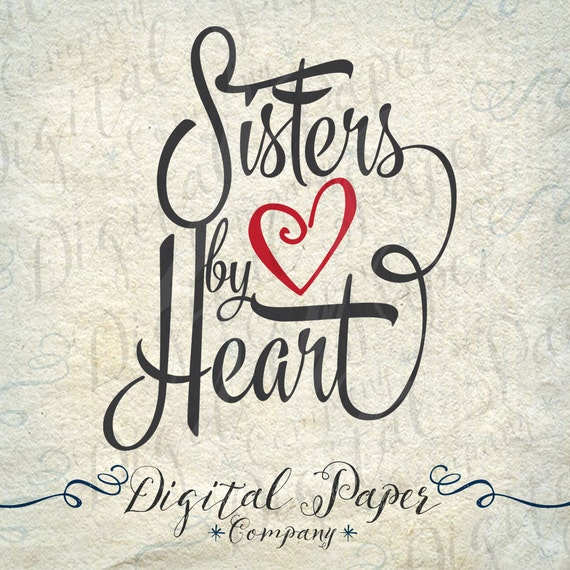 Sisters By Heart Png Dxf Svg Vinyl Cutting By