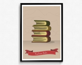 Reading Poster - Read More Books Art Print - Bookworm gifts, Booklover gift, Booknerd Print, Book Wall Art, Bibliophile, Book Poster, Quote.