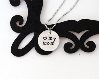 Love my mom necklace, hand stamped