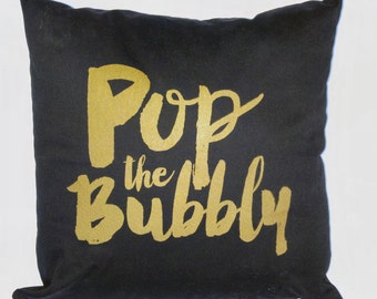 Pop the Bubbly Pillow Cover –Black / Gold