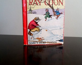 Adventures of Ray Coon by Nancy Byrd Turner 1923 First Edition for Rand McNally