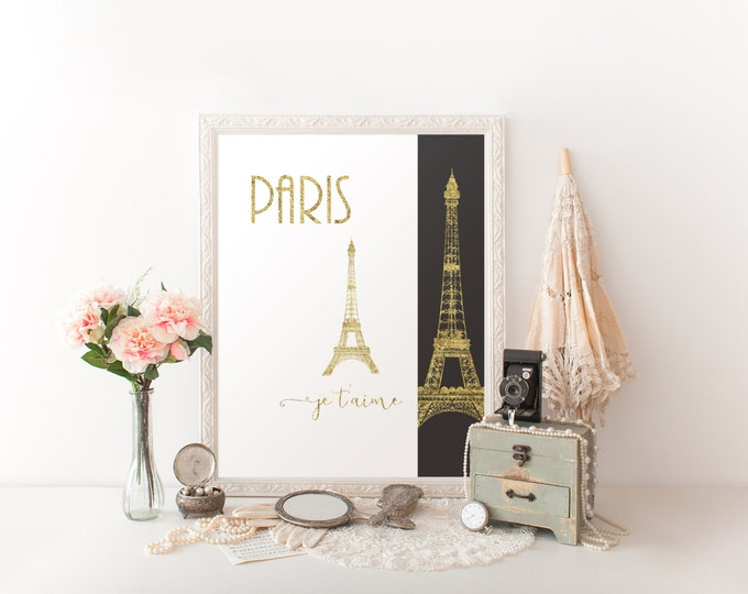 GOLD FOIL Eiffel Tower Digital Print Gold Paris Digital Print French Paris Je T'Aime Print Eiffel Tower Room Decor Diy Printable Wall Art
