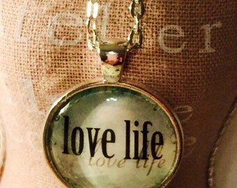 Love Life : Glass Dome Necklace, Pendant or Keychain Key Ring. Gift Present metal round art photo jewelry by Bohemian Marvels
