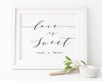 Love Is Sweet Sign,Take A Treat Sign,Candy Bar Sign,Wedding Decor,Wedding Signs,Wedding Favor Sign,Wedding Candy Bar,Wedding Printables