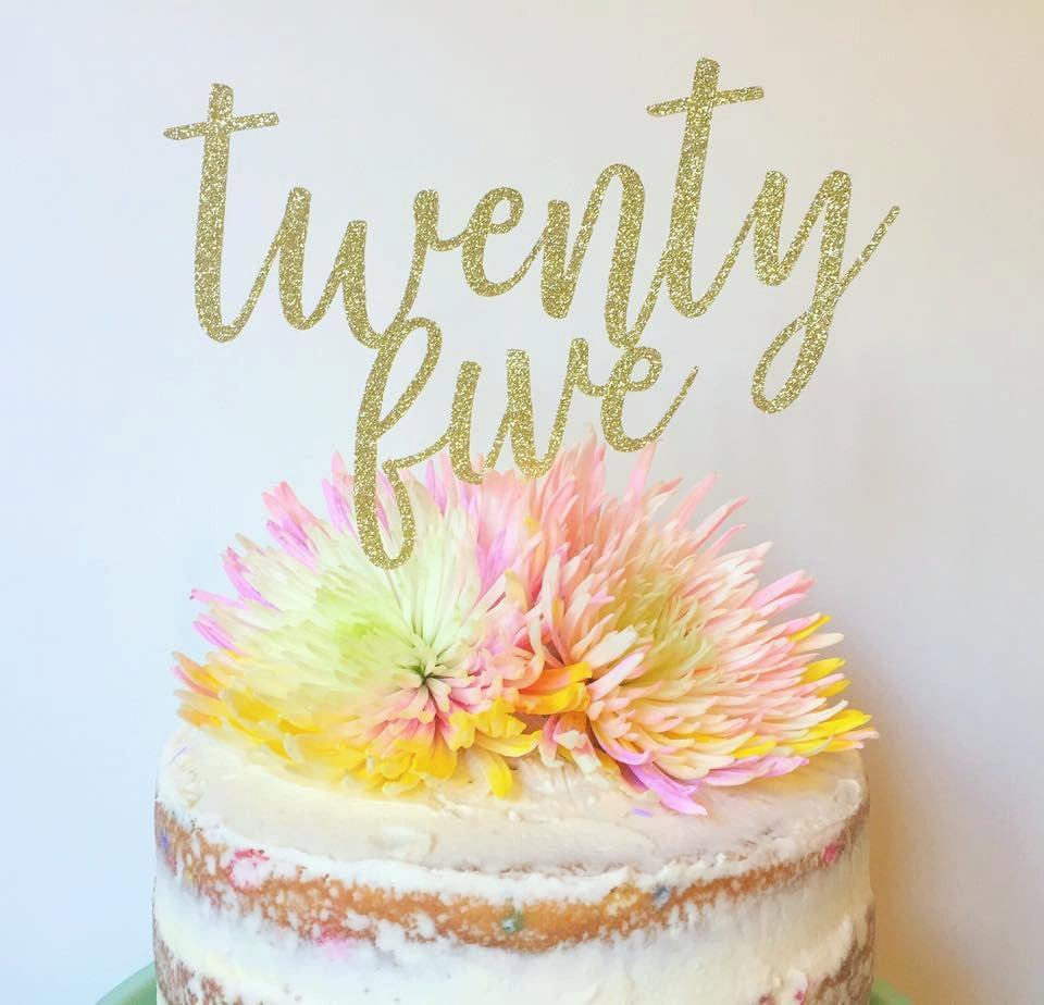 Twenty five birthday cake topper 25th birthday cake topper for 25th birthday decoration