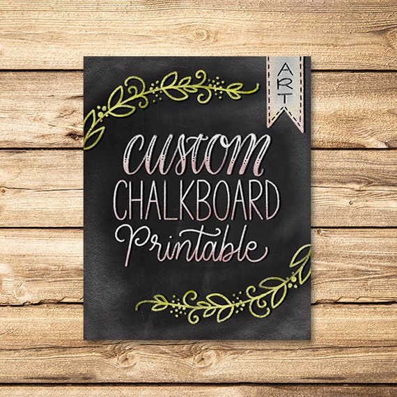 Custom Chalkboard Printable Custom Chalk Art Custom Wall