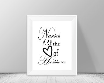 Nurse Gift, Appreciation For Nurses,Healthcare Workers, Nursing Student Graduation Gift, Typography, 8X10 Instant Download, Wall Art, Decor