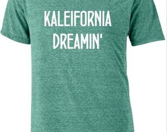 Kaleifornia Dreaming Organic Kale Veggies California Dreamin Tshirt Tee Vegan Vegetarian Farm