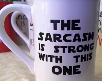 The sarcasm is strong with this one coffee mug