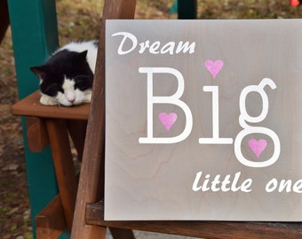 "Baby's Room Art, Nursery Decor Painting. Solid Wood, Hand Painted 1-sided sign ""Dream Big Little One"""