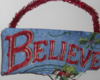 Believe Christmas plaque