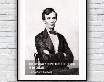 Abraham Lincoln, Create The Future, Quote poster, Typographic print, American history, Abraham Lincoln speech