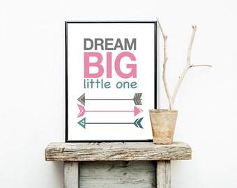 Dream Big Little One 8x10 or 11x14 Matted Options Girl Nursery