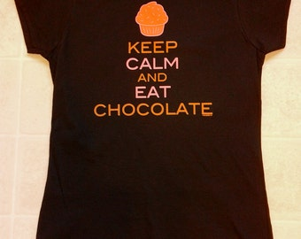 Keep Calm And Eat Chocolate Women's Funny T-Shirt