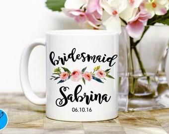 Bridesmaid Mug, Custom Wedding Mug, Bridesmaid Gift, Bridesmaid proposal, Bridesmaids Mugs, Wedding Gift, Personalized Mug, Bridesmaid Gift