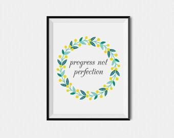 Progress not Perfection Quote Art Print