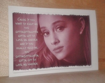 "Ariana Grande, printed posters, A4, photo, quote of ""Love me harder"""