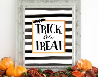 Trick or Treat Halloween Printable Wall Art 8x10, 5x7, 11x14,  Halloween Printable Decor, Black Stripes with Orange Border and Bat