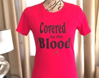 Covered By The Blood (Ladies Boyfriend  Fitted Tee)