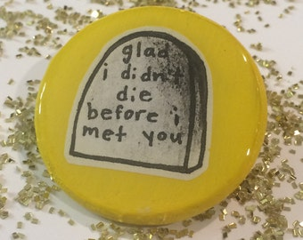 Bright Eyes Grave Pin