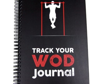 Track Your WOD Journal - The Ultimate CrossFit® WOD Tracking Journal. 6x9 Hardcover