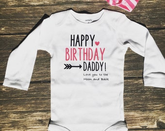 happy birthday daddy love you to the moon and back onesie multiple color