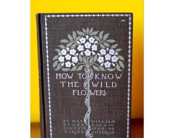 Mrs. William Starr Dana How to Know the Wildflowers book