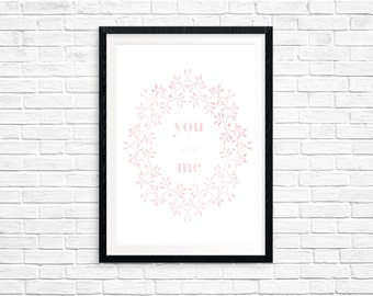 You and Me Print - Digital Download - Typography Print - INSTANT DOWNLOAD - Wall Art
