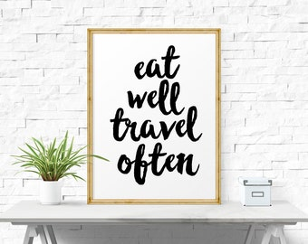 Typography Print, Eat Well Travel Often, Printable Wall Art, Printable Quote, Motivational Print, Inspirational Print, Printable Art