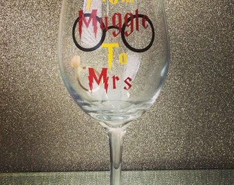 1- From Muggle To Mrs Wine Glass, Harry Potter Wine Glass, Muggle, Bride To Be, Engagement Gift, Bachelorette Gift
