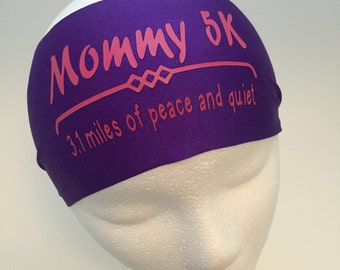 Running Headband ~Yoga Headband~ Workout Headband Mommy 5k