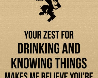Game of Thrones Card - Drinking and Knowing Things