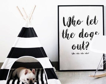 "Poster A4 / ""Who let the dogs out?"" / Printable"