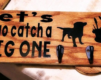 "Dog Leash Holder | ""Let's Go Catch a Big One!"""