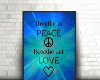 "Printable Poster 8 x 10 ""Blue BREATHE IN PEACE """